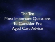 Aged-Care-Advice-Newcastle-10-most-Important-Questions-Pre-Aged-Care-Advice