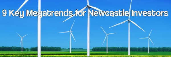 9 Key Megatrends for Newcastle Investors – Financial Advice 2016