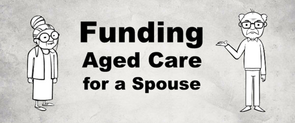 Funding Aged Care for a Spouse – Aged Care Advice Newcastle