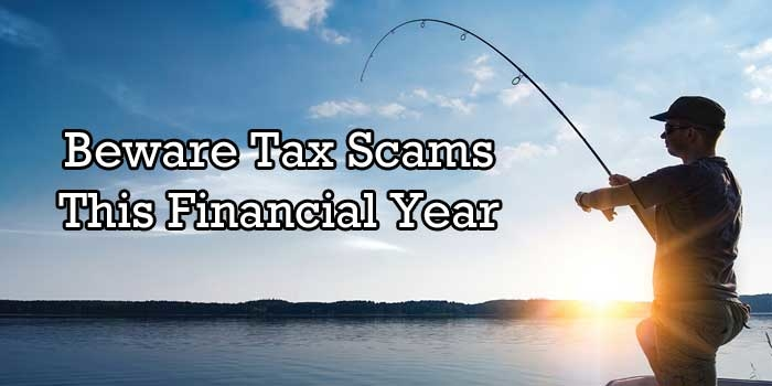 Beware Tax Scams This Financial Year – Financial Advice Newcastle