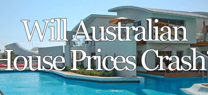 Will Australian House Prices Crash?