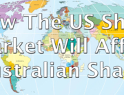How-The-US-Share-Market-Will-Affect-Australian-Shares